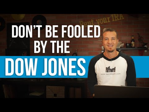 Don't be fooled by the Dow Jones Industrial Average.