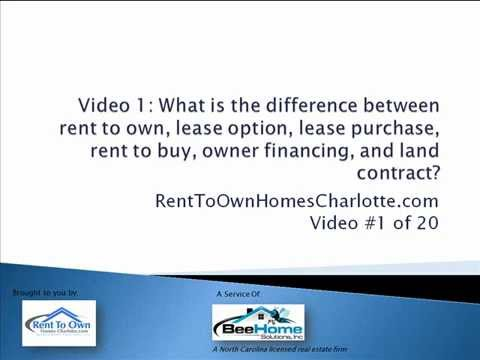 Video 1 Rent To Own Homes Charlotte NC Difference between Rent – Rent to Own Home Contract