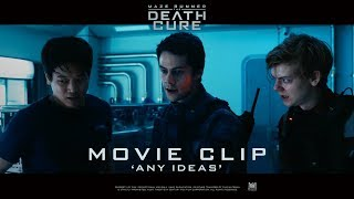 Maze Runner: The Death Cure [ 'Any Ideas' Movie Clip in HD (1080p)]