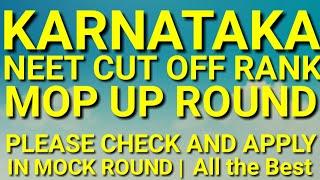 KARNATAKA NEET 2018 MOP UP Round CUT OFF RANK FOR MEDICAL COLLEGE