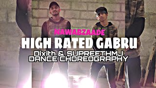 HIGH RATED GABRU | NAWABZAADE | FT SUPREETHMJ | DANCE CHOREOGRAPHY