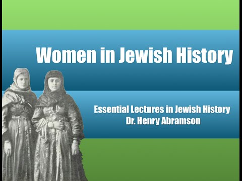 Women in Jewish History (Essential Lectures in Jewish History) by Dr. Henry Abramson