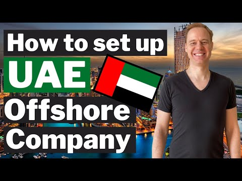 How to form an Offshore Company in UAE - Dubai? (ZERO Tax Jurisdiction)