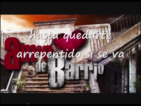 Amor De Barrio || Cuentame -Julión Álvarez & Mane de la Parra (LETRA HD)
