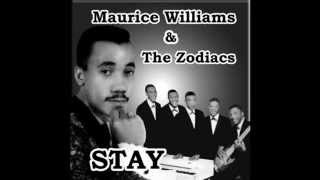"""Stay"" by Maurice Williams and The Zodiacs"