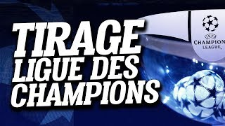 🔴 DIRECT / LIVE : TIRAGE LIGUE DES CHAMPIONS