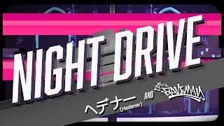 ヘデナー & Raveman - Night Drive [Official Video]