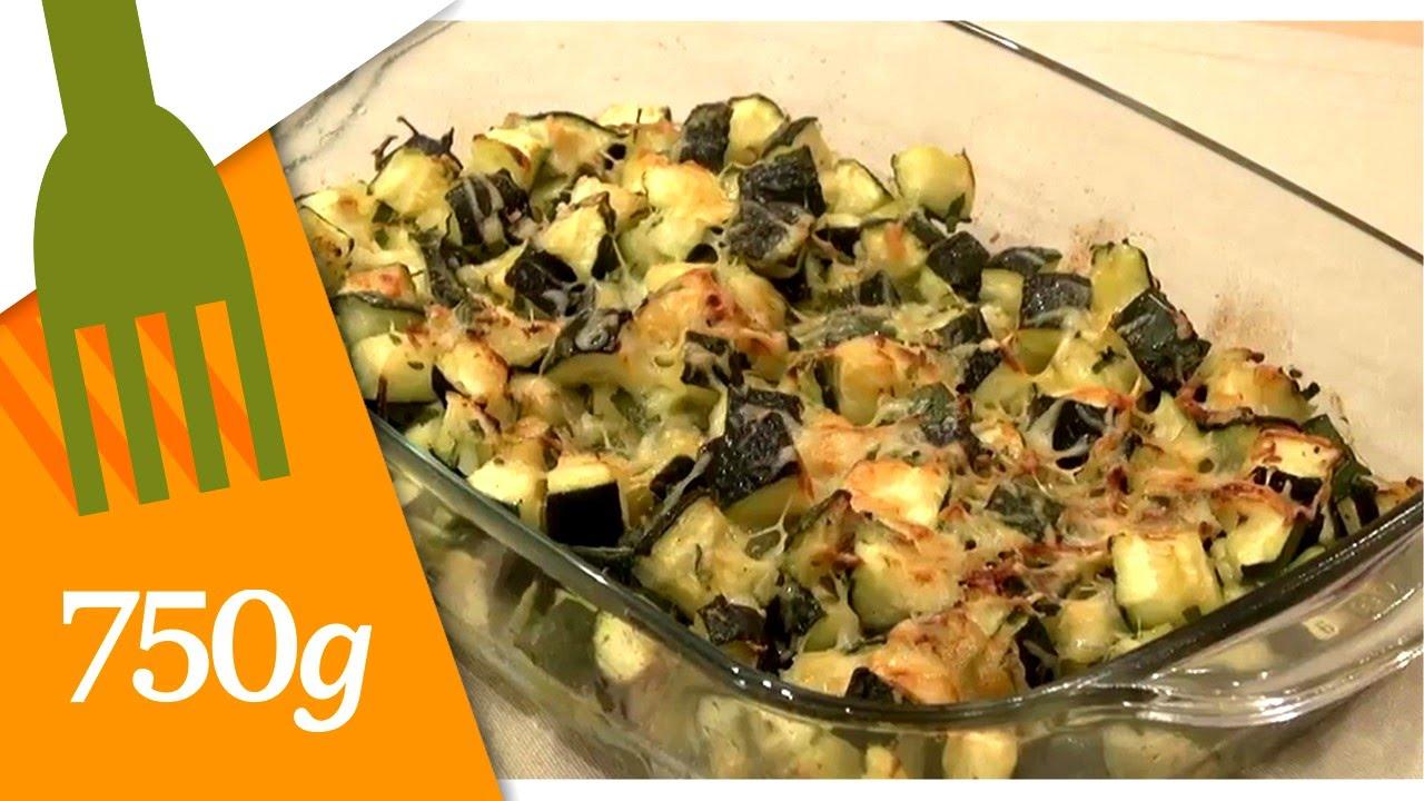 Recette De Gratin De Courgettes Grammes YouTube - 750 grammes recette de cuisine