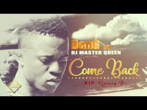 DenG ft DJ Master Queen - COME BACK