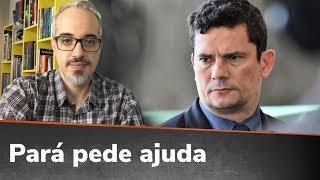 DEPOIS DO CEARÁ, PARÁ PEDE A MORO ENVIO DA FORÇA NACIONAL