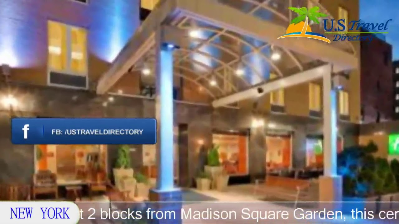 Holiday Inn Express Madison Square Garden - New York Hotels, New ...