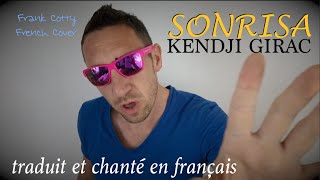 Kendji Girac Sonrisa Traduction En Francais COVER