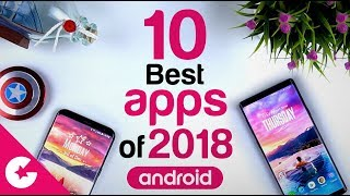 TOP 10 BEST APPS OF 2018 - Best Android APPS OF THE YEAR!!