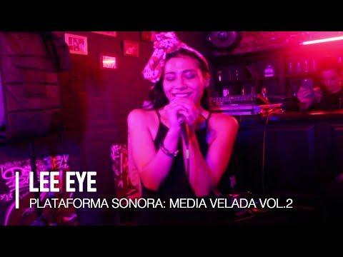 Lee Eye - Plataforma Sonora: Media Velada Vol. 2 @ La Golden St Barber Pub
