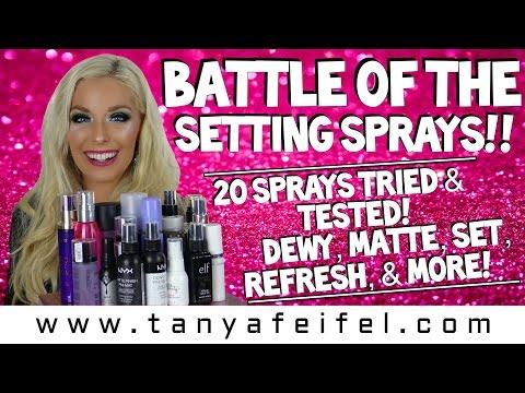 Battle of the Setting Sprays!!   20 Tried & Tested!   Drugstore   Highend   Luxury   Tanya Feifel