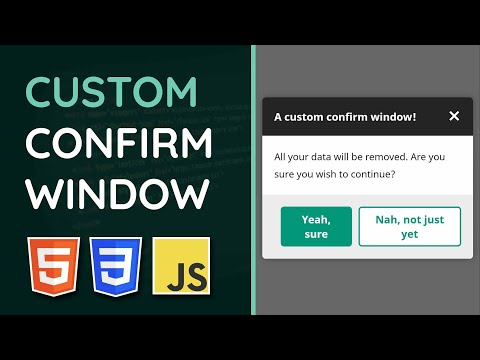 Create A Custom Confirm Window - HTML, CSS & JavaScript Tutorial (Project)
