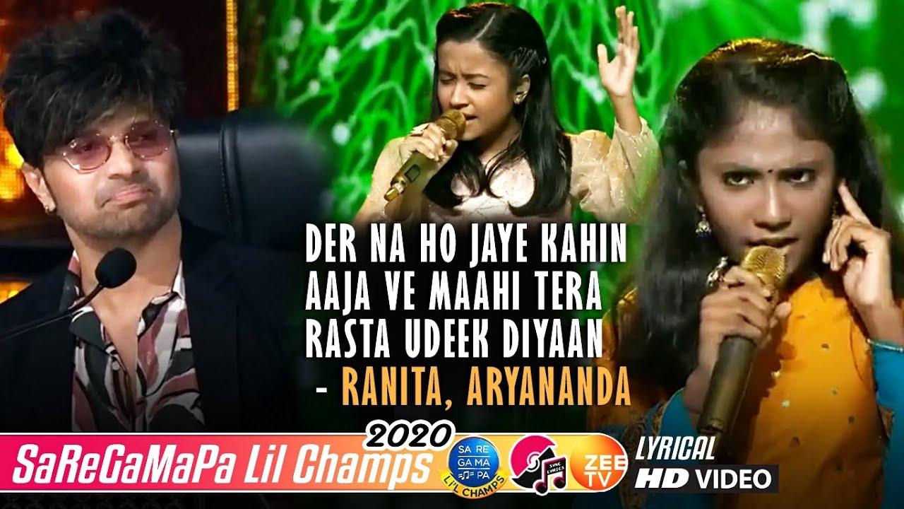 Der Na Ho Jaye Kahin - Aaja Ve Maahi Tera Rasta Udeek Diya - Aryananda - Ranita - Lil Champs 2020