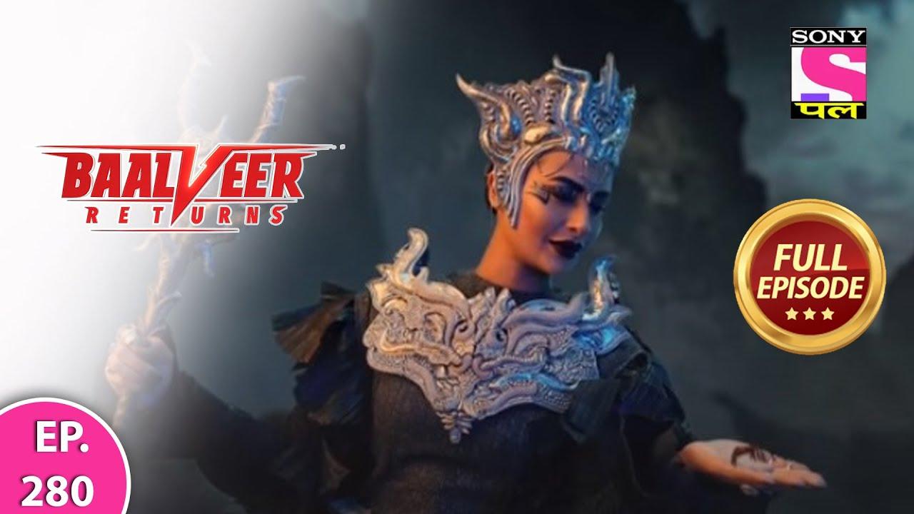 Download Baalveer Returns   Full Episode   Episode 280   2nd July, 2021