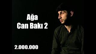 Ağa - Can Bakı 2 (2019)