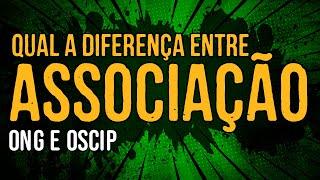 Qual a Diferença entre Associação Sem Fins Lucrativos, ONG e OSCIP? thumbnail