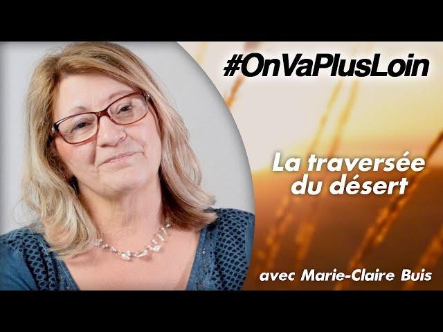 #OnVaPlusLoin avec Marie-Claire Buis // Épisode 6