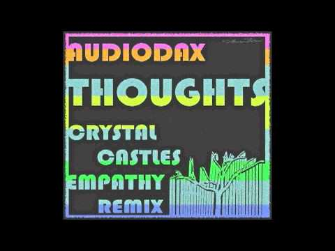 Thoughts - AudioDax (Crystal Castles Remix) mp3