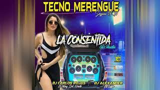 ▶️Tecno Merengue La Consentida Car Audio ❌Prod By: DJ Alexander El Lider And ❌DJ Carlos Rojas