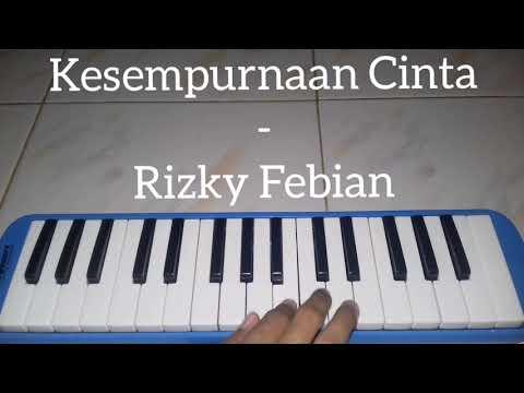 Kesempurnaan Cinta - Rizky Febian ~~ Pianika Cover - Tika Dewi Indriani