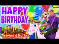 Happy Birthday 🎂 Traditional Birthday Song 🎂 by The Learning Station