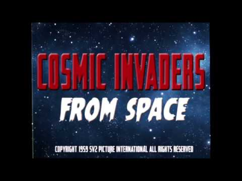 Cosmic Invaders from Space