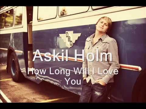 How Long Will I Love You cover male version