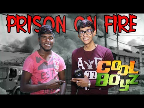 Latest News About The Prison On Fire - CoolBoyz - Guyanese Jokes