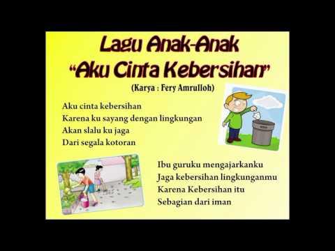 Lagu Anak TK, RA, PAUD - Aku Cinta Kebersihan (Karya Fery Amrulloh)
