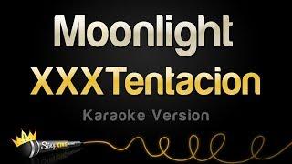 Xxxtentacion Moonlight Karaoke Version.mp3