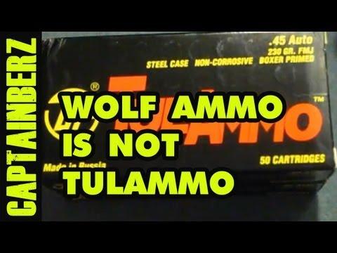 Wolf Ammunition Is Not TulAmmo!