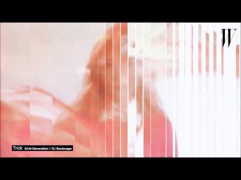 SNSD - Trick - DJ Soulscape REMIX (MV) Taeyeon - Seohyun - Yuri - Tiffany