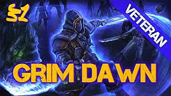 Grim Dawn - Kopfgelder und das Grab der Wächter - Trickster [Veteran] S1E31 [1.0.0.9]