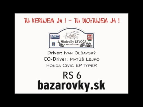 1. Minirally Levoča 2016 - Ivan Olšavský a Matúš Lejko - RS 6