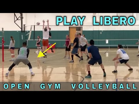 PLAY LIBERO   Open Gym Volleyball PART 1/4 (2/27/20)