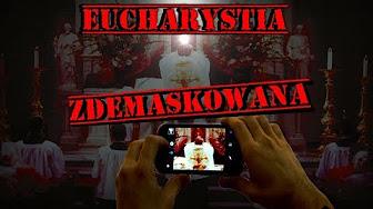 Msza - Prawdziwe Oblicze Eucharystii
