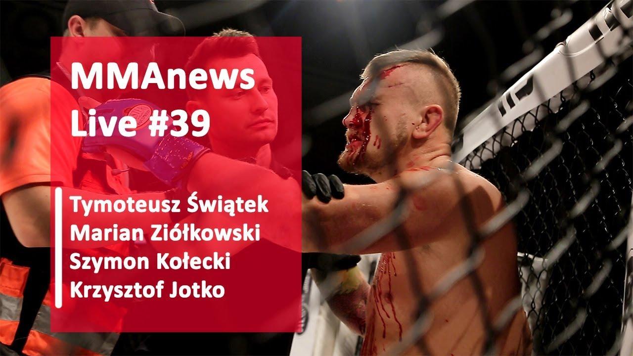 MMAnews Live #39: Świątek, Ziółkowski, Jotko i Kołecki