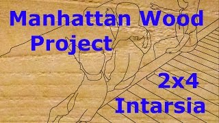 29 - 2x4 Intarsia - Manhattan Wood Project