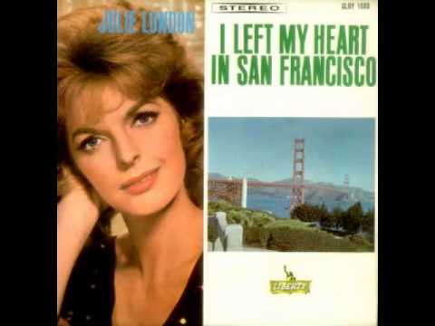 Julie London - I Left My Heart In San Francisco(Tony Bennett)