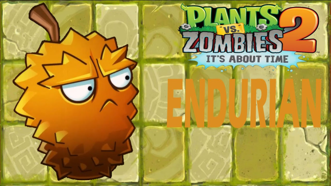 PLANTS VS ZOMBIES 2-ENDURIAN IN ACTION - YouTube