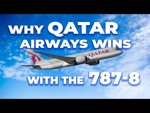 Why Qatar Airways Has Won With The Boeing 787-8 Dreamliner