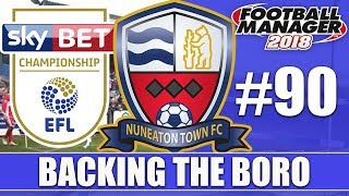 Backing the Boro FM18 | NUNEATON | Part 90 | SUMMER TRANSFERS | Football Manager 2018