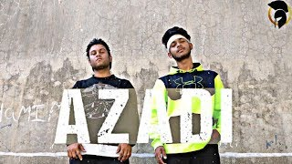 Azadi - Gully Boy | DIVINE || The Spartaz Dance choreography