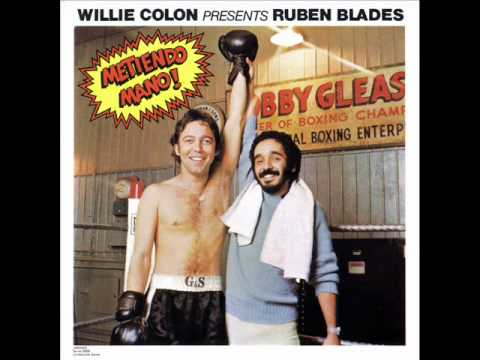 PABLO PUEBLO WILLIE COLON  RUBEN BLADES