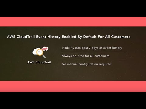 AWS Summit Series 2017 – New York: AWS CloudTrail Event History Available to All Customers