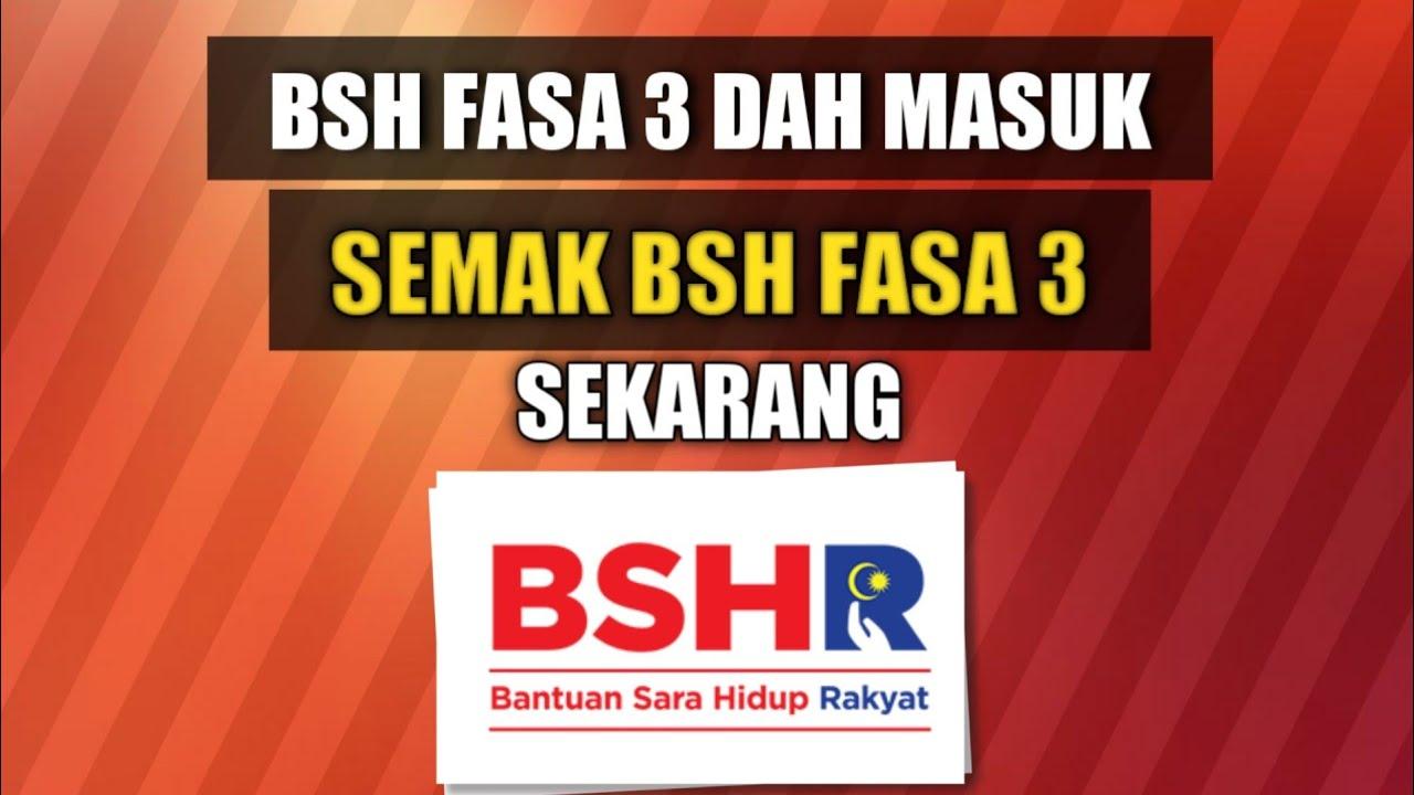 Bsh Masuk Hari Ini Dan Semak Status Permohonan Bsh Fasa 3 Anda Youtube